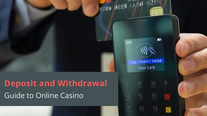 Deposit and Withdrawal Guide