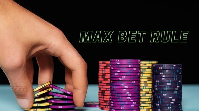 What is the MaxBet Rule?