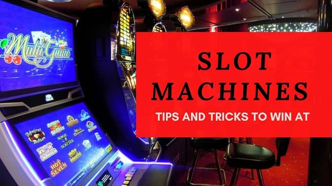 tips and tricks to win at slot machines