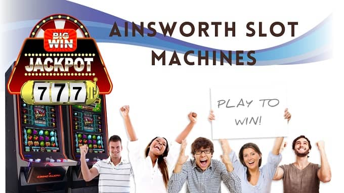 How to play Ainsworth slot machines?