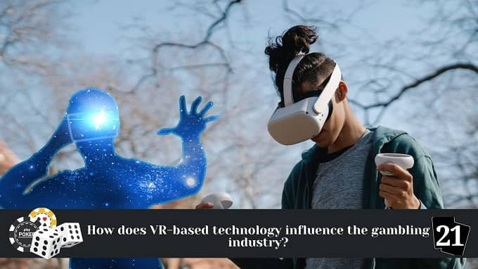 How will VR-based technology affect the gaming industry?